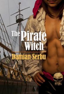 The Pirate Witch - Damian Serbu
