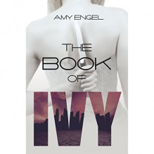 The Book of Ivy - Taylor Meskimen,Amy Engel