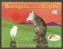 Borreguita and the Coyote (Reading Rainbow Books) - Verna Aardema, Petra Mathers