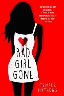 Bad Girl Gone: A Novel - Temple Mathews