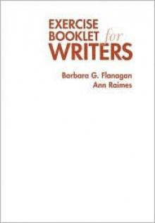 Keys for Writers: Exercise Booklet - Barbara G. Flanagan, Ann Raimes
