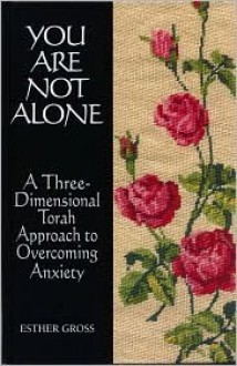 You Are Not Alone - Esther Gross
