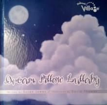 Dream Pillow Lullaby - Susan James