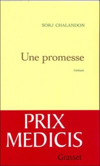 Une promesse - Sorj Chalandon