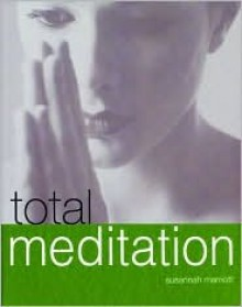 Total Meditation - Susannah Marriott
