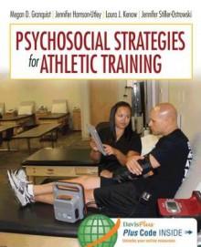 Psychosocial Strategies for Athletic Training - Megan Granquist