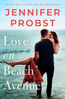 Love on Beach Avenue (The Sunshine Sisters, #1) - Jennifer Probst