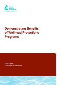 Demonstrating Benefits of Wellhad Protections Programs - Mark Blenis Williams, Bruce Fenske