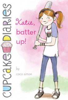Katie, Batter Up! - Coco Simon