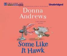 Some Like it Hawk - Bernadette Dunne, Donna Andrews