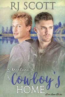 A Cowboy's Home - R.J. Scott