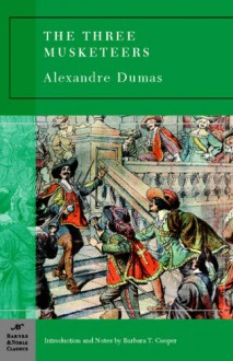 Three Musketeers, The (Barnes & Noble classics) - introduction and notes by Barbara T. Cooper Alexandre Dumas