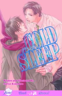 Cold Sleep - Narise Konohara, Nanao Saikawa, Douglas W. Dlin