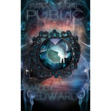 Paranormal Public (Paranormal Public, #1) - Maddy Edwards