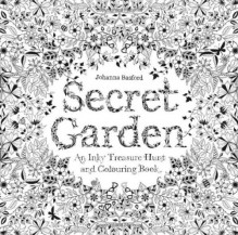 Secret Garden: An Inky Treasure Hunt and Coloring Book - Johanna Basford