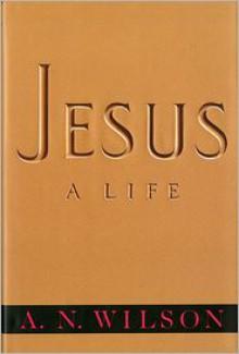 Jesus - A. N. Wilson