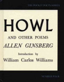 Howl and Other Poems - Allen Ginsberg, William Carlos Williams