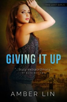 Giving It Up - Amber Lin