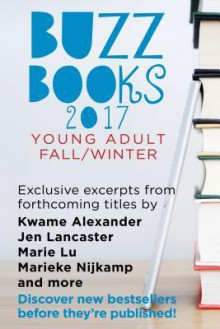 Buzz Books 2017 Young Adult Fall/Winter - Publishers Lunch