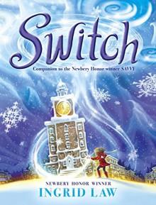 Switch - Ingrid Law