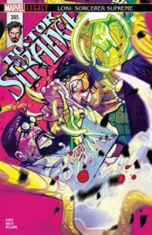 Doctor Strange (2015-) #385 Kindle & comiXology - Mike Del Mundo,Donny Coates,Gabriel Walta