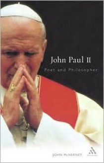 John Paul II: Poet and Philosopher - John McNerney