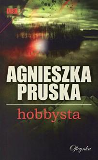 Hobbysta - Pruska Agnieszka