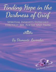 Finding Hope in the Darkness of Grief - Diamante Lavendar