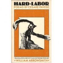 Hard Labor - Cesare Pavese