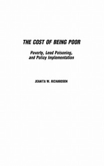 Cost of Being Poor - Jeanita Richardson