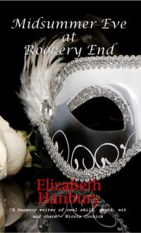 Midsummer Eve At Rookery End - Elizabeth Hanbury