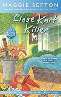 Close Knit Killer - Maggie Sefton