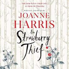 The Strawberry Thief (Chocolat #4) - Joanne Harris