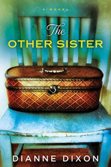 The Other Sister - Dianne Dixon