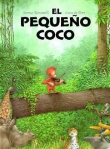 Pequeno Coco, El (SP: Little Bobo) - Serena Romanelli, Hans de Beer, Blanca Rosa Lamas