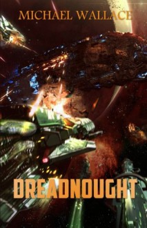Dreadnought (Starship Blackbeard) (Volume 3) - Michael Wallace