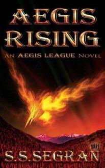 Aegis Rising - S.S. Segran