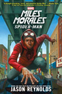 Miles Morales: Spider-Man - Jason Reynolds,Guy Lockard,Listening Library