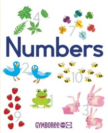 Gymboree Numbers: Learn to count in five languages (English, Spanish, French, German, Italian) - Christine Coirault