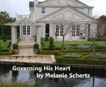 Governing His Heart - Melanie Schertz