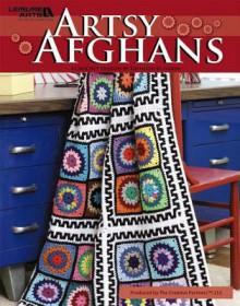 Artsy Afghans (Leisure Arts #4592) - Kathleen Garen, Leisure Arts