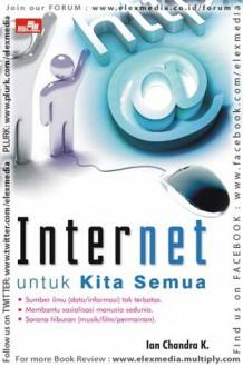 INTERNET UNTUK KITA SEMUA - Ian Chandra K