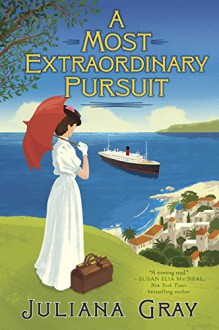 A Most Extraordinary Pursuit - Juliana Gray