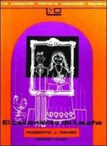 El Casamiento de Laucha - Roberto J. Payró