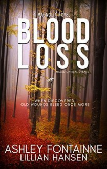 Blood Loss - Ashley Fontainne,Lillian Hansen