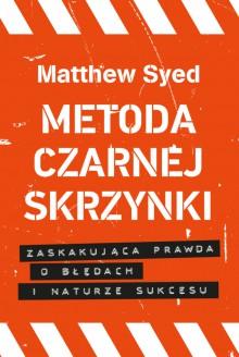 Metoda czarnej skrzynki - Matthew Syed