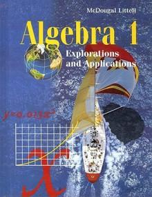 Algebra 1: Explorations and Applications - Miriam A. Leiva