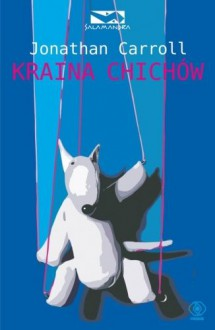 Kraina Chichów - Carroll Jonathan