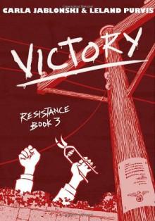 Victory - Carla Jablonski,Leland Purvis