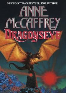 Dragonseye (PERN) - Anne McCaffrey